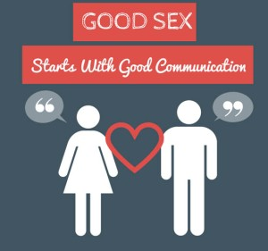 04-11-14-good-sex-starts-with-good-communication